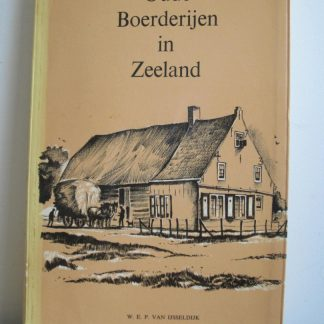 Oude boerderijen in Zeeland