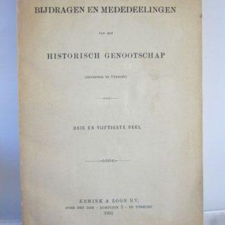 Bijdragen en memedeelingen van het historisch genootschap. 53e deel