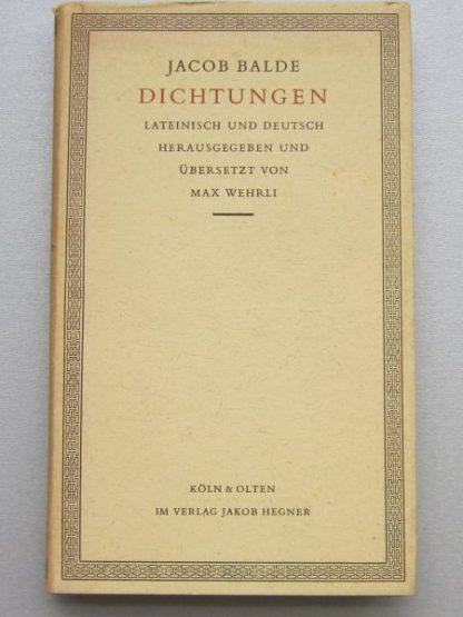 Jacob balde Dichtungen lateinisch und deutsch