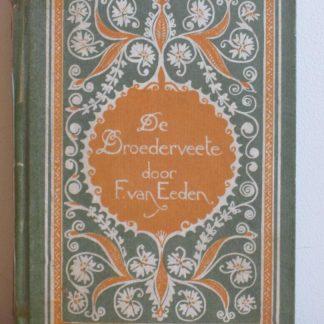 De broederveete tragedie van het recht door Frederik van Eeden