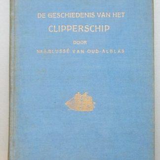 De Geschiedenis Van Het Clipperschip